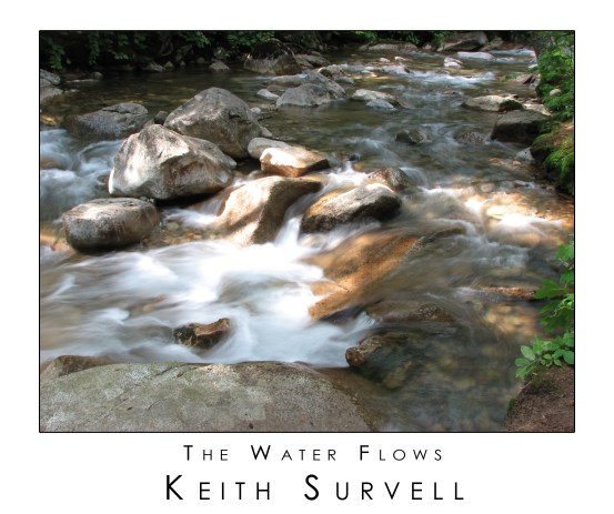 the water flows - keith survell