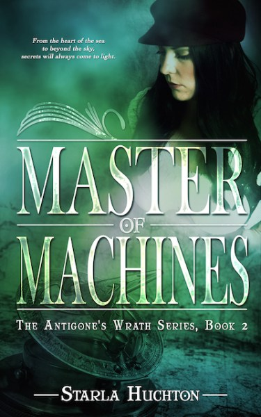 Master of Machines (The Antigone's Wrath series) (Volume 2)