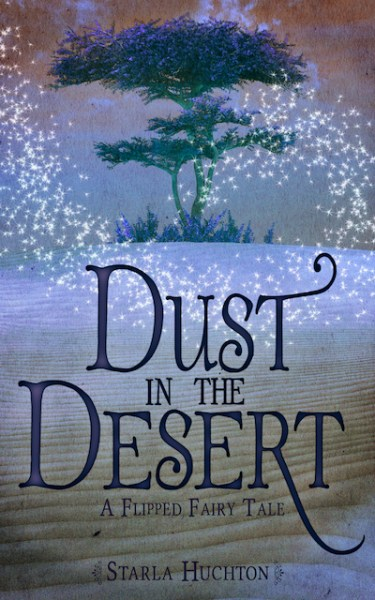 Dust in the Desert (A Flipped Fairy Tale)