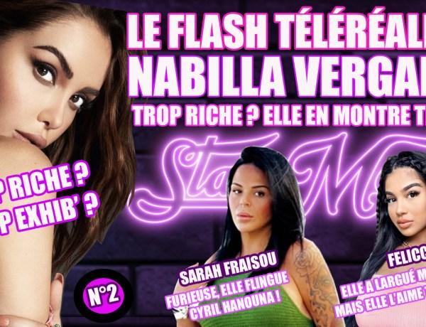 Le Flash Téléréalité : Nabilla Vergara trop riche ? Elle en montre trop !