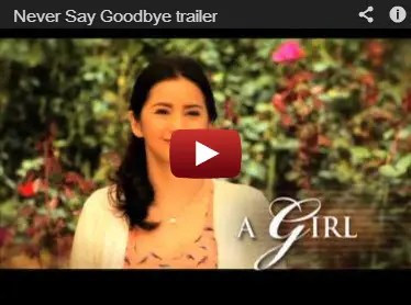 Never Say Goodbye Trailer