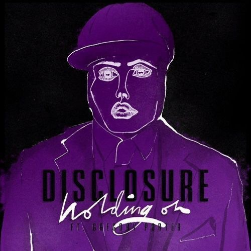 "DISCLOSURE feat. Gregory Porter ""HOLDING ON"""