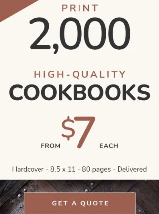 Cookbook Printing Cost — 2,000 hardcover cookbooks from $7 each — Delivered to your door!