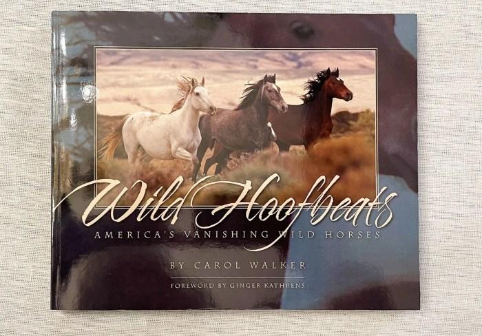 Wild Hoofbeats by Carol Walker has won many awards.