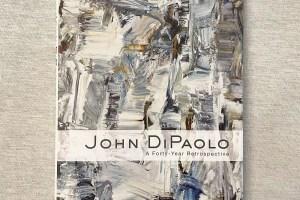 John DiPaolo - A Forty Year Retrospective.