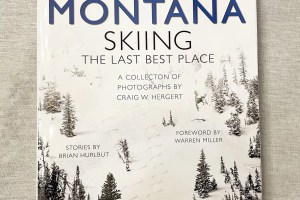 Montana Skiing the Last Best Place.