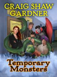 Temporary Monsters by Craig Shaw Gardner
