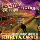 Reality and Other Fictions audiobook cover