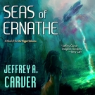 Seas of Ernathe audiobook by Jeffrey A. Carver