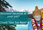 Stressed Job Saibaba help