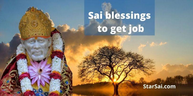 Shirdi Saibaba blessings to get job