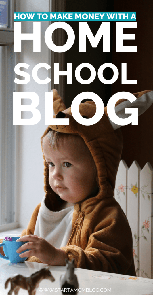 How to start and make money with a homeschooling blog www.startamomblog.com