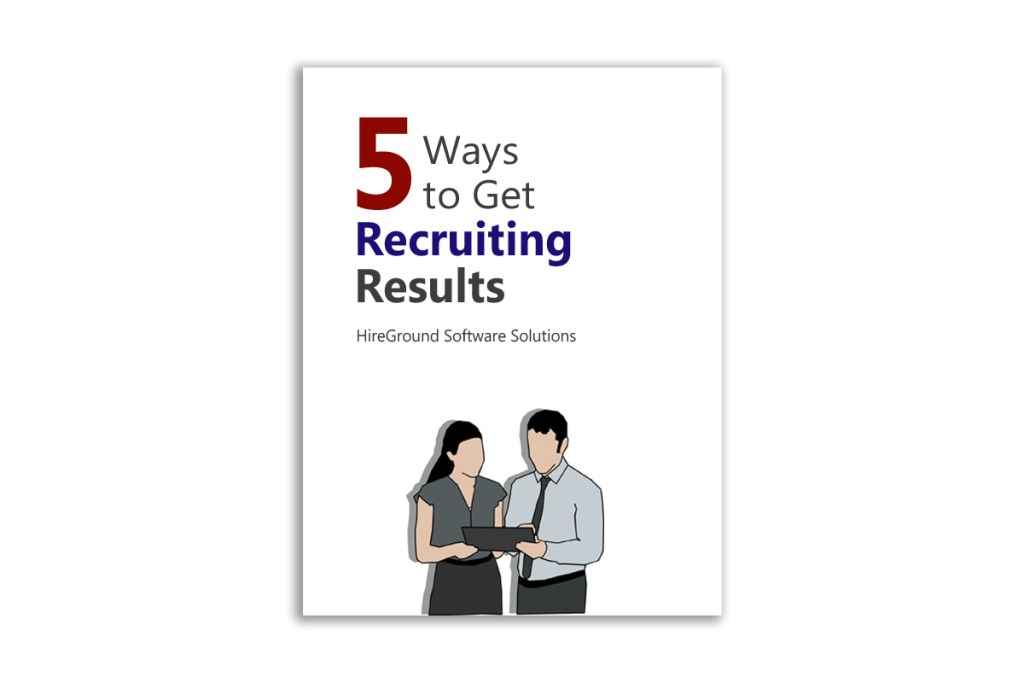 five ways to get recruiting results