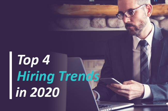 4 hiring trends in 2020