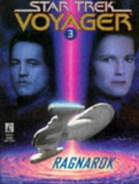 """Star Trek: Voyager: 3 Ragnarok"" Review by Deepspacespines.com"