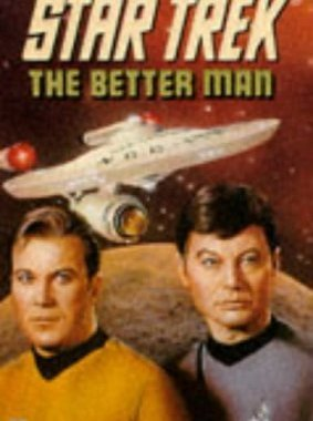 """Star Trek: 72 The Better Man"" Review by Deepspacespines.com"