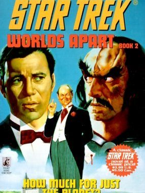 """Star Trek: 36 Worlds Apart Book 2: How Much for Just the Planet? "" Review by Trek Lit Reviews"