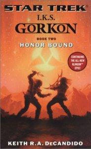 "512KBBFW8KL. SL500  184x300 ""Star Trek: I.K.S. Gorkon: Book 2: Honor Bound"" Review by Trek Lit Reviews"