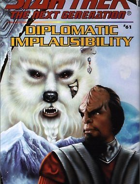 """""""Star Trek: The Next Generation: 61 Diplomatic Implausibility"""" Review by Trek Lit Reviews"""