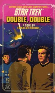 "51SQHJV7C1L. SL500  177x300 ""Star Trek: 45 Double, Double"" Review by Deep Space Spines"