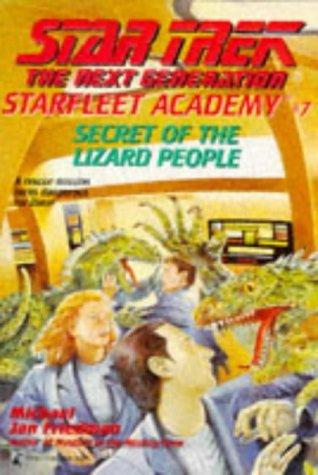 Star Trek: The Next Generation: Starfleet Academy: 7 Secret Of The Lizard People Review by Deepspacespines.com