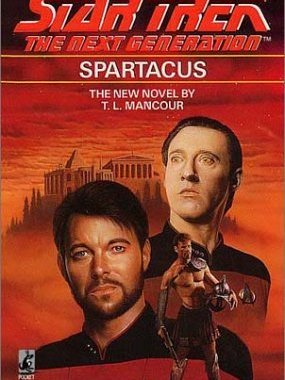 """Star Trek: The Next Generation: 20 Spartacus"" Review by Deepspacespines.com"