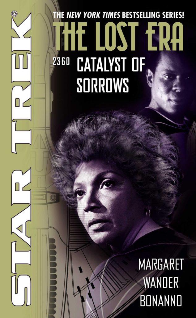 81CUvrSHw5L 634x1024 Star Trek: The Lost Era: Catalyst of Sorrows Review by Positivelytrek.libsyn.com