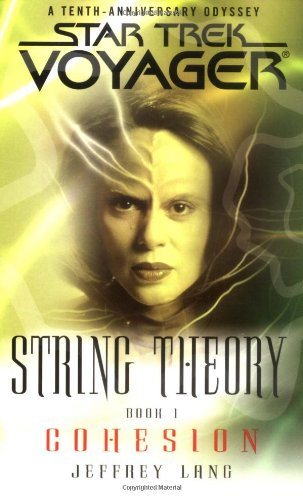 Star Trek: Voyager: String Theory: 1 Cohesion Review by Trek.fm