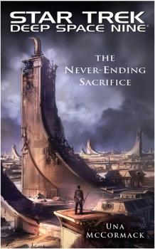 Star Trek: Deep Space Nine: The Never Ending Sacrifice Review by Tor.com