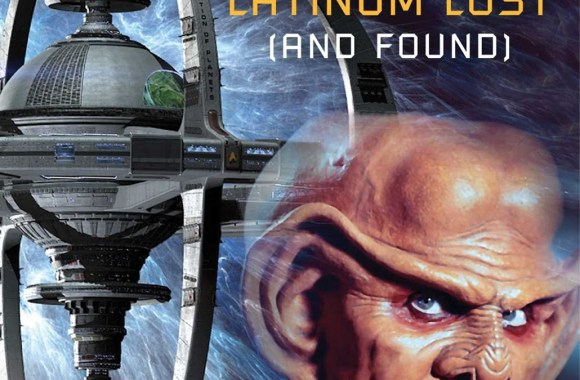 """Star Trek: Deep Space Nine: Lust's Latinum Lost"" Review by Unreality-sf.net"