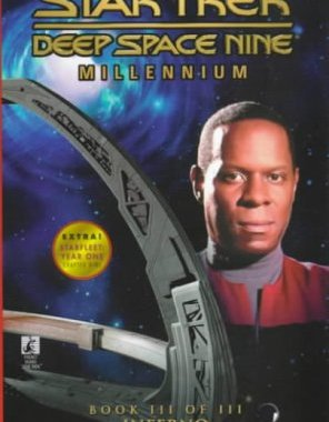 """Star Trek: Deep Space Nine: Millennium: 3 Inferno"" Review by Trek Lit Reviews"