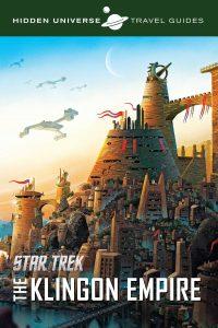 Out Now Hidden Universe Travel Guides QonoS and the Klingon Empire