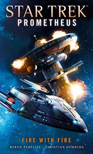 "51HAzAM9NSL ""Star Trek: Prometheus: Fire With Fire"" Review by Trek Lit Reviews"