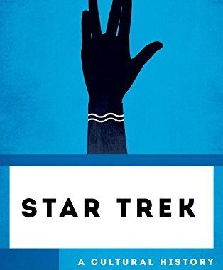 """Star Trek: A Cultural History"" Review by Trek Today"