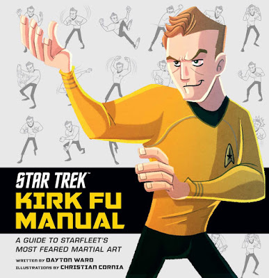 Star Trek: Kirk Fu Manual: An Introduction to the Final Frontier's Most Feared Martial Art Review by Borg.com