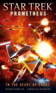 "Star Trek Prometheus In the Heart of Chaos 182x300 Out Today: ""Star Trek: Prometheus: In the Heart of Chaos"""