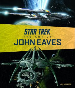 Out Today Star Trek The Art of John Eaves