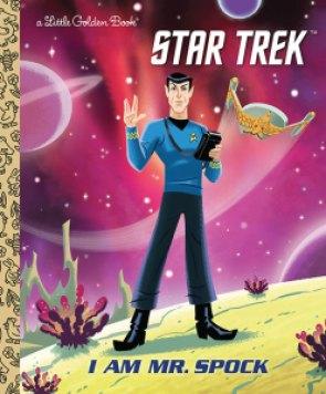 Out Today Star Trek I Am Mr Spock