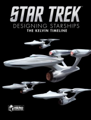 Out Today Star Trek Designing Starships The Kelvin Timeline