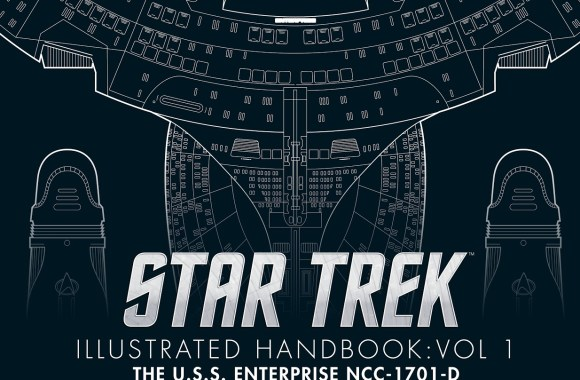 """Out Today: """"Star Trek The Next Generation: The U.S.S. Enterprise NCC-1701-D Illustrated Handbook"""""""