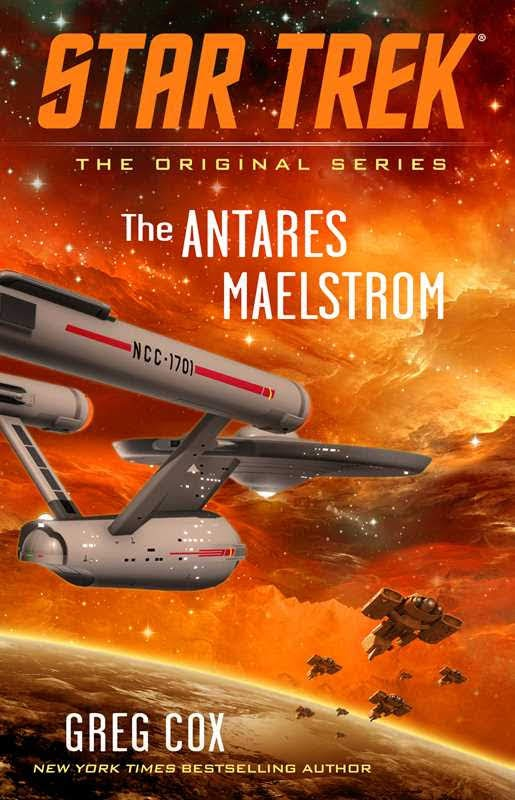 "Gallery Books Star Trek The Original Series The Antares Maelstrom Out Today: ""Star Trek: The Original Series: The Antares Maelstrom"""