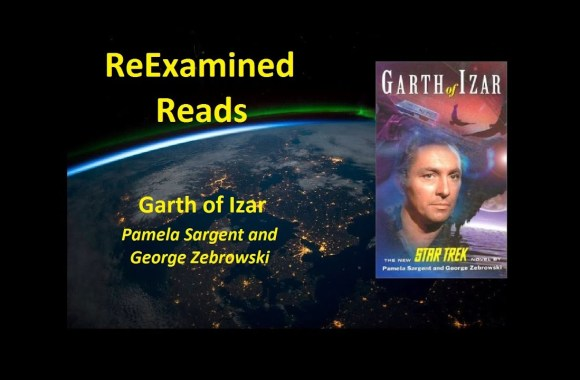 ReExamined Reads Star Trek Novel Review: Garth of Izar