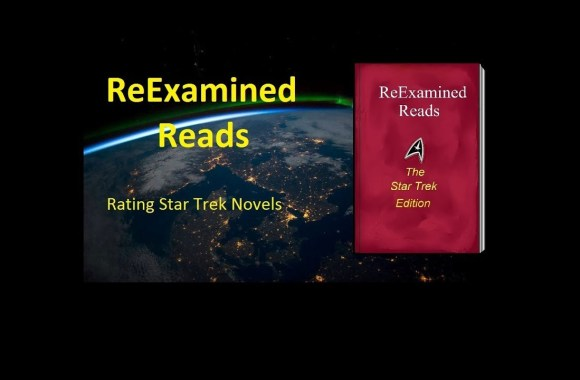 ReExamined Reads: Rating Star Trek Novels