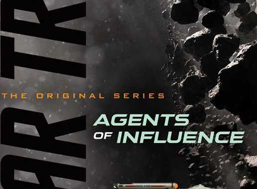 "Out Today: ""Star Trek: The Original Series: Agents of Influence"""