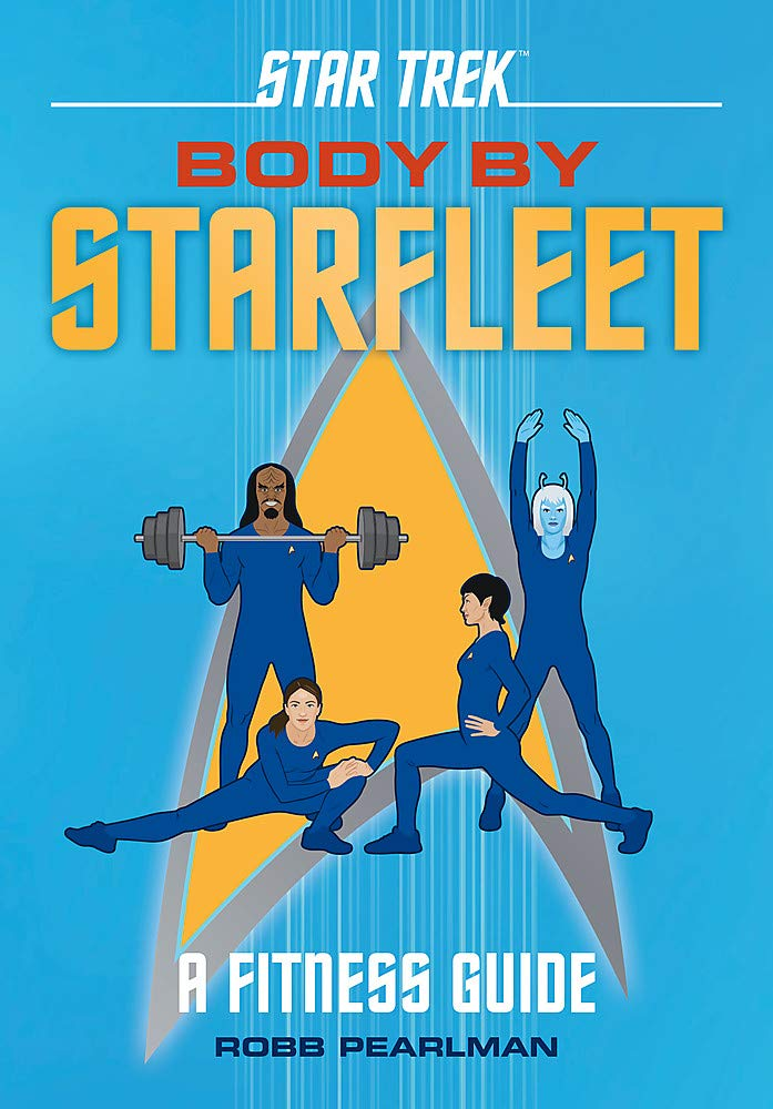 Out Today: Star Trek: Body by Starfleet: A Fitness Guide