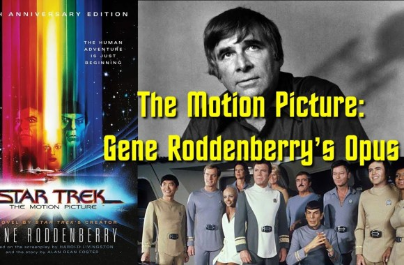 Star Trek: The Motion Picture: A Novel Peek Inside the Mind of Gene Roddenberry!