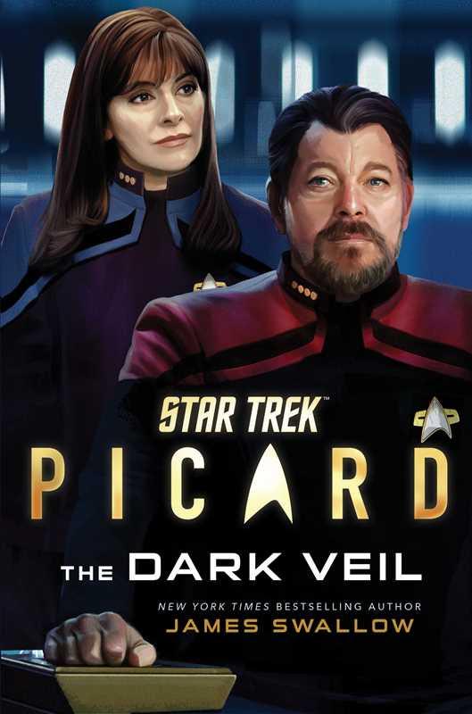 Simon and Schuster Gallery Books Star Trek Picard The Dark Veil Star Trek: Picard: The Dark Veil Review by Unitedfederationofcharles.blogspot.com