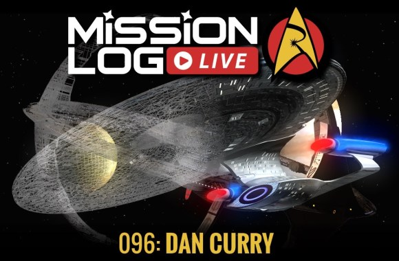 Mission Log Live 096: The Art & FX of Trek with Dan Curry