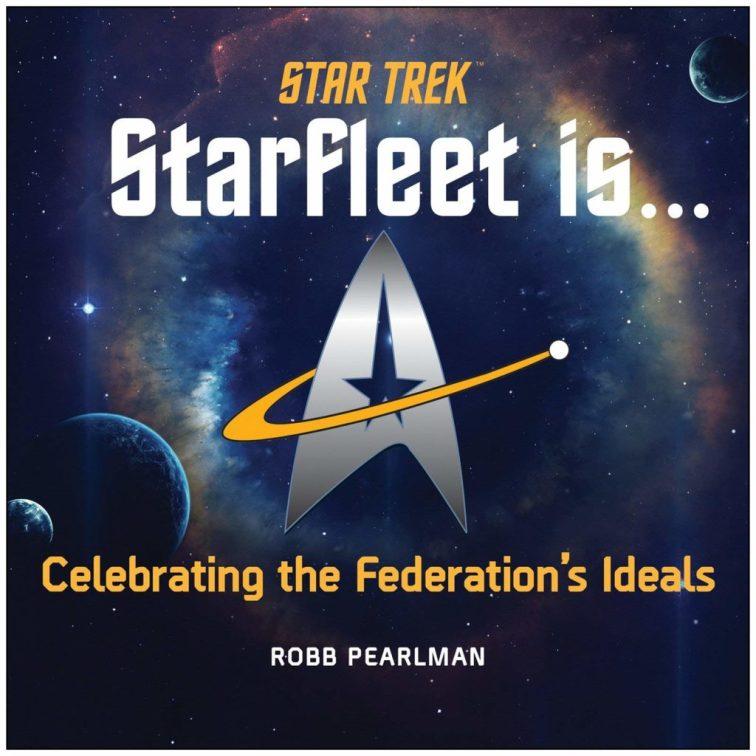 81wdmSnPuqL 1024x1024 Out Today: Star Trek: Starfleet Is…: Celebrating the Federation's Ideals