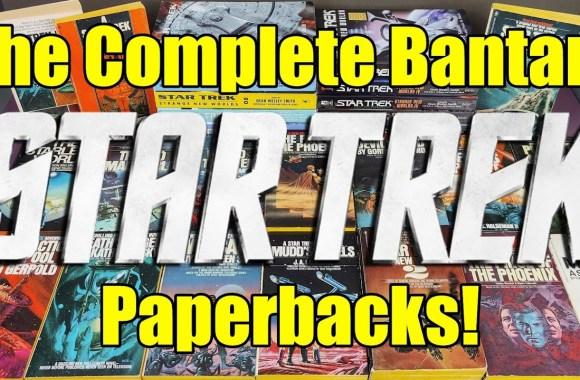 The Complete – Classic Star Trek – TOS – Bantam Paperbacks – A Journey Into Strange New Worlds!